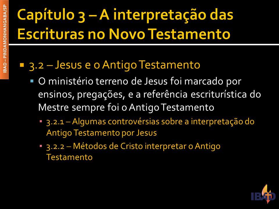 Capítulo 3 – A interpretação das Escrituras no Novo Testamento