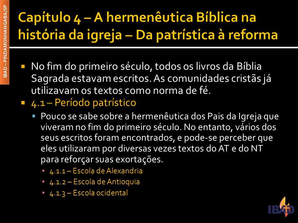 Capítulo 4 – A hermenêutica Bíblica na história da igreja – Da patrística à reforma
