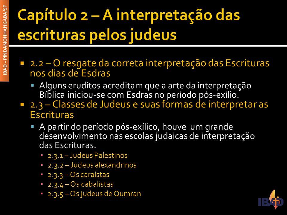 Capítulo 2 – A interpretação das escrituras pelos judeus