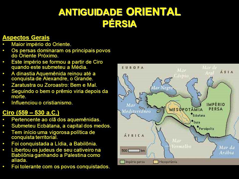 ANTIGUIDADE ORIENTAL PÉRSIA