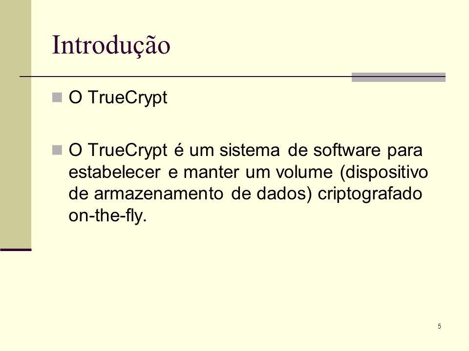 Introdução O TrueCrypt