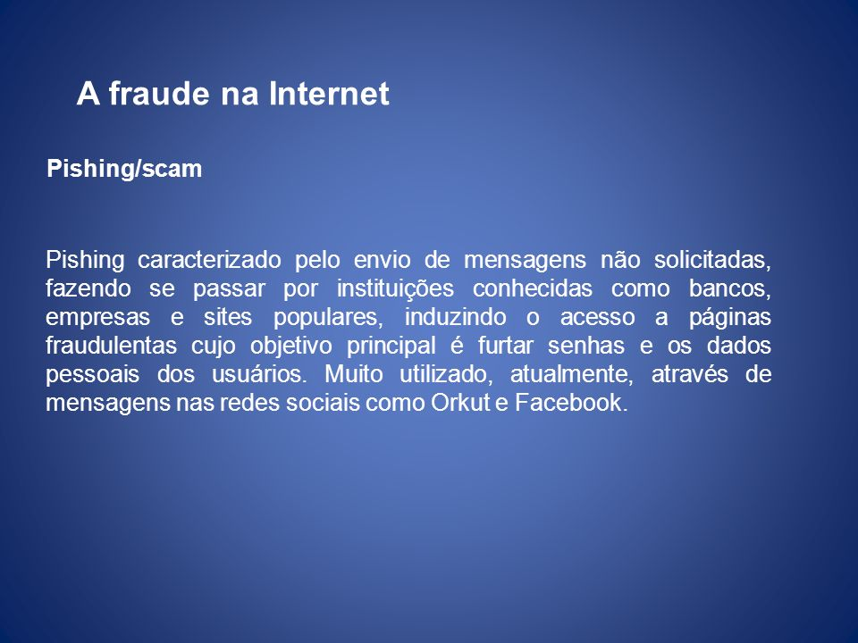 A fraude na Internet Pishing/scam