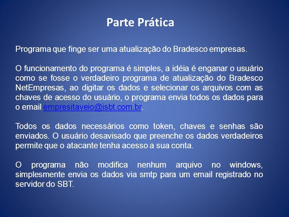 Parte Prática Programa que finge ser uma atualização do Bradesco empresas.