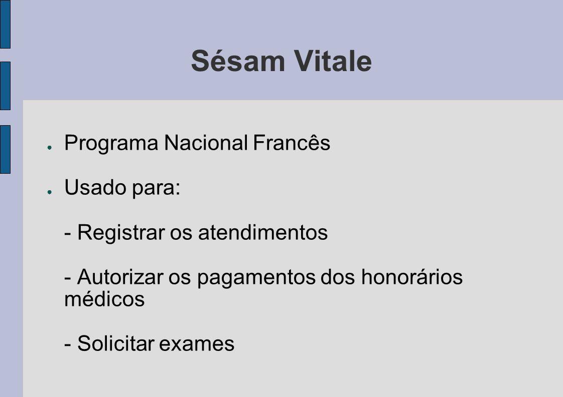 Sésam Vitale Programa Nacional Francês Usado para: