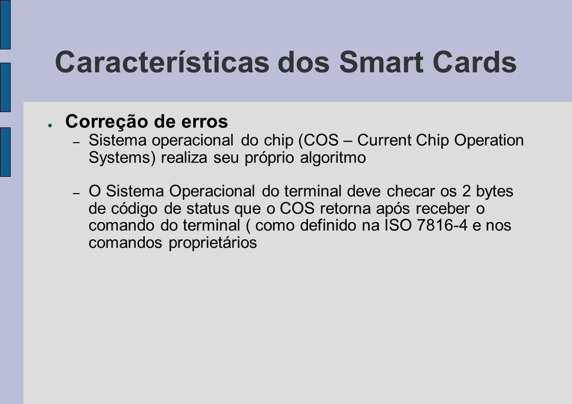 Características dos Smart Cards