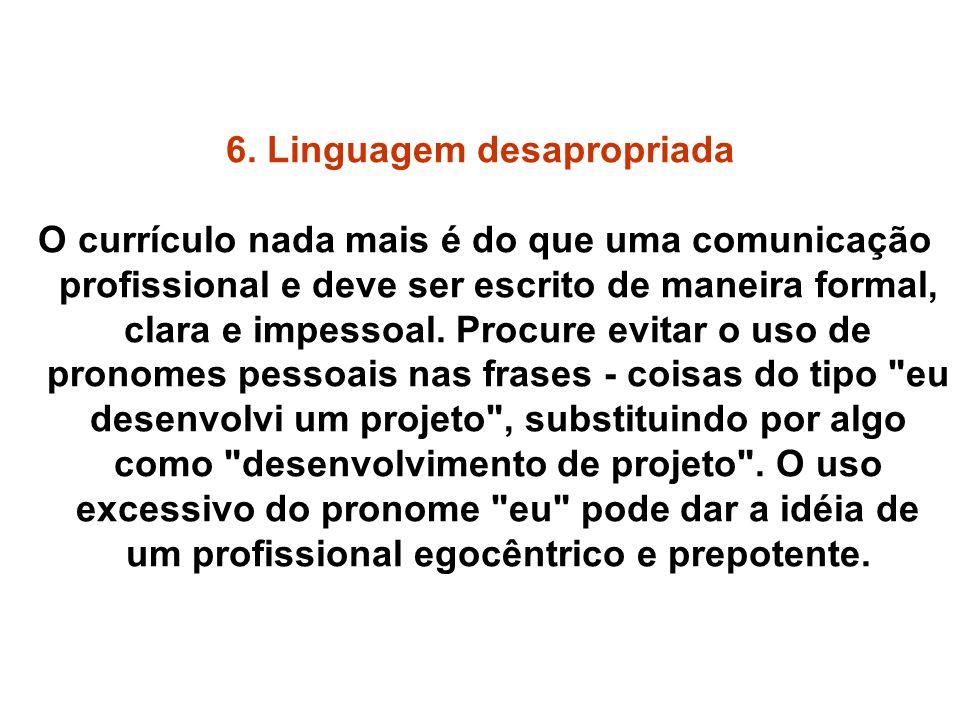 6. Linguagem desapropriada