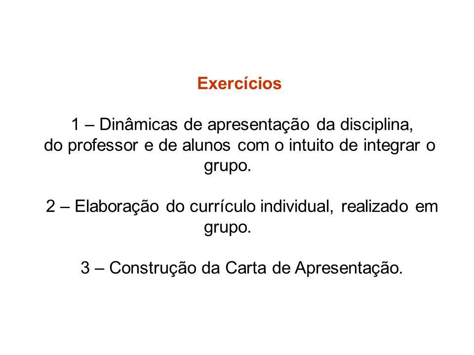 1 – Dinâmicas de apresentação da disciplina,