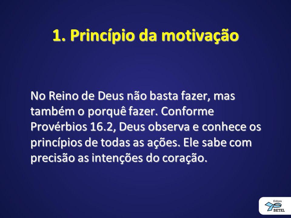 1. Princípio da motivação