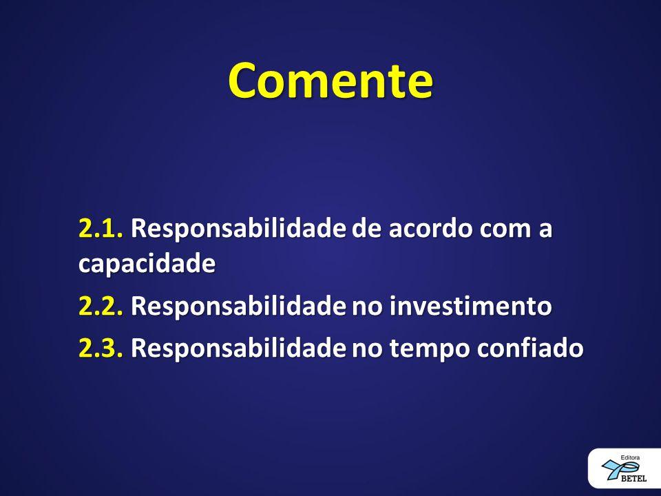 Comente 2.1. Responsabilidade de acordo com a capacidade
