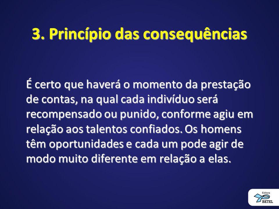 3. Princípio das consequências