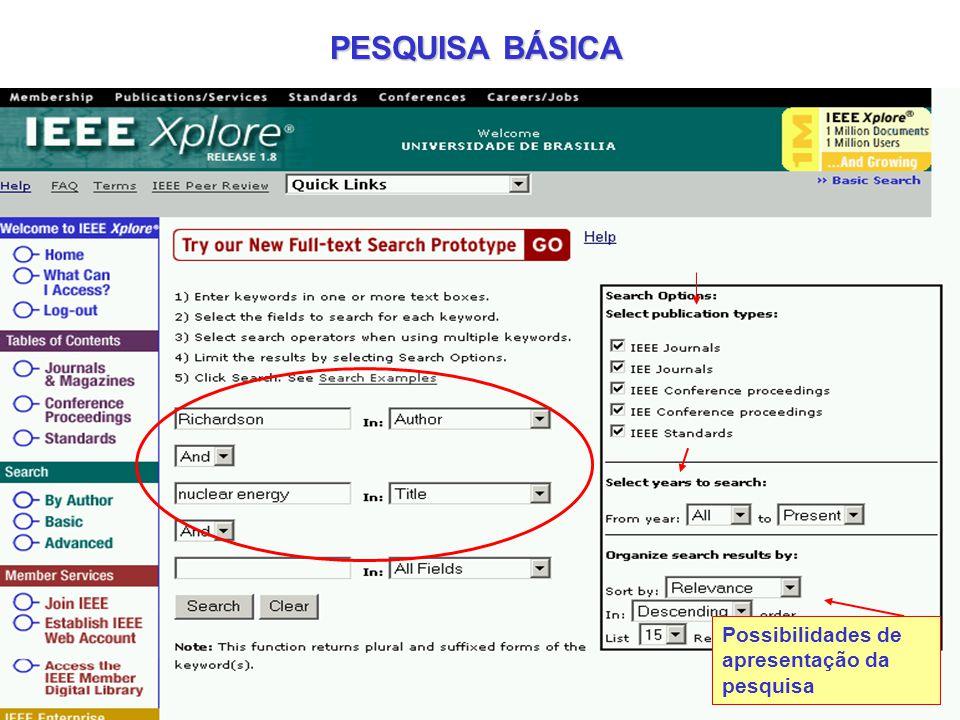 PESQUISA BÁSICA Possibilidades de apresentação da pesquisa