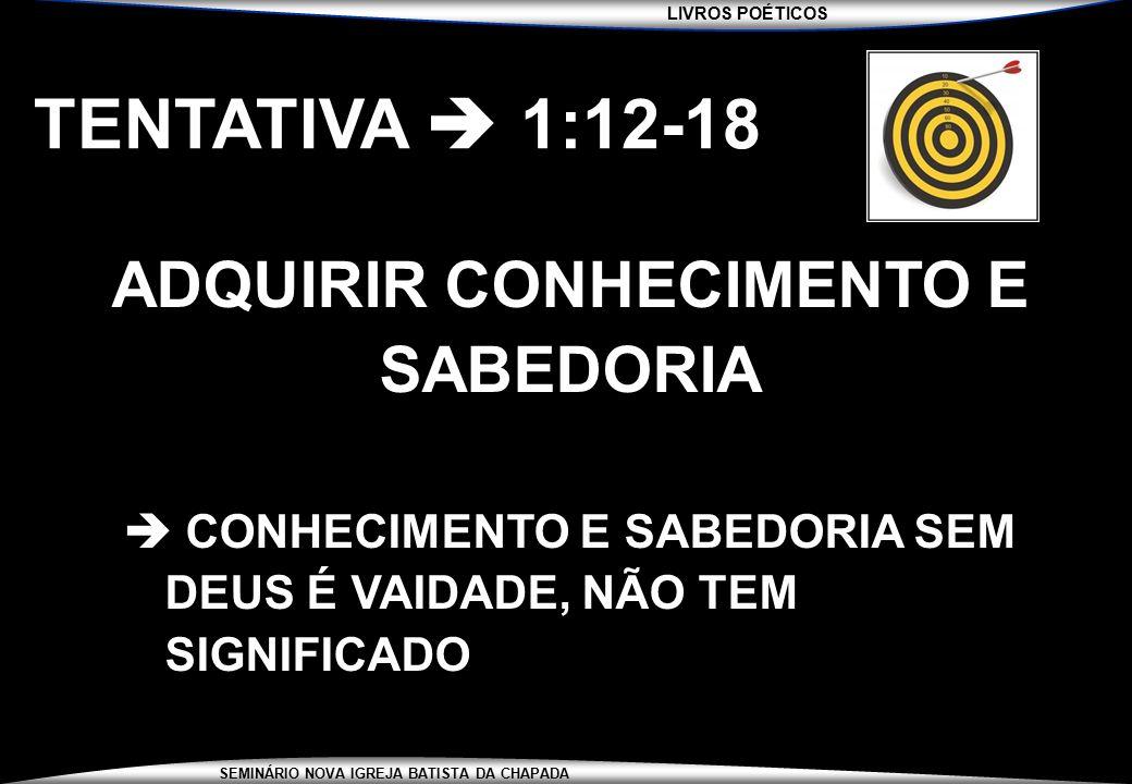 ADQUIRIR CONHECIMENTO E SABEDORIA