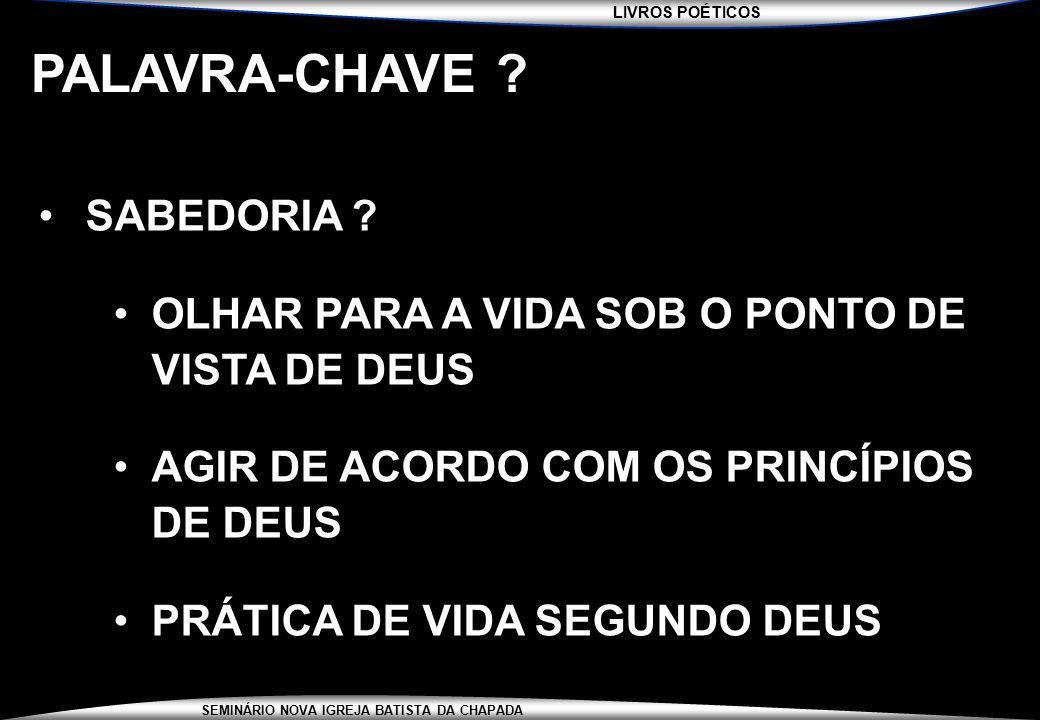 PALAVRA-CHAVE SABEDORIA