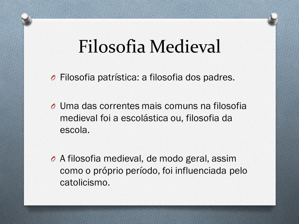 Filosofia Medieval Filosofia patrística: a filosofia dos padres.