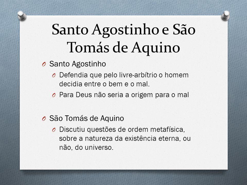 Santo Agostinho e São Tomás de Aquino
