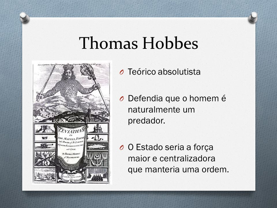 Thomas Hobbes Teórico absolutista