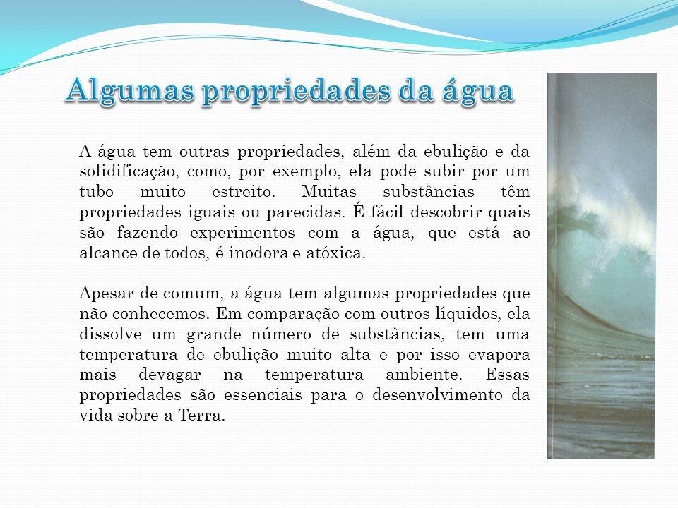 Algumas propriedades da água