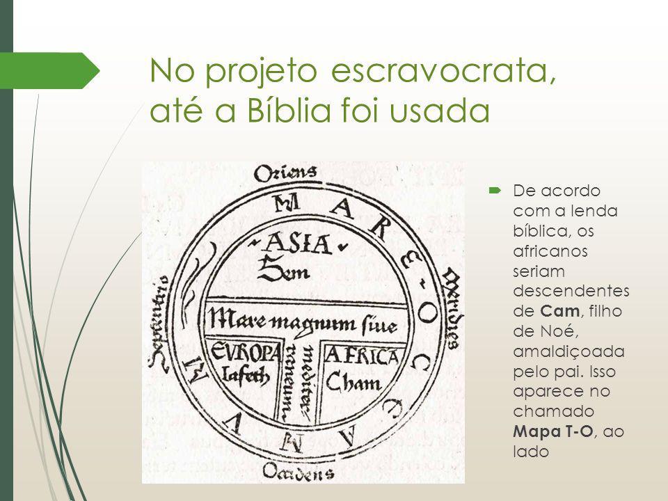 No projeto escravocrata, até a Bíblia foi usada
