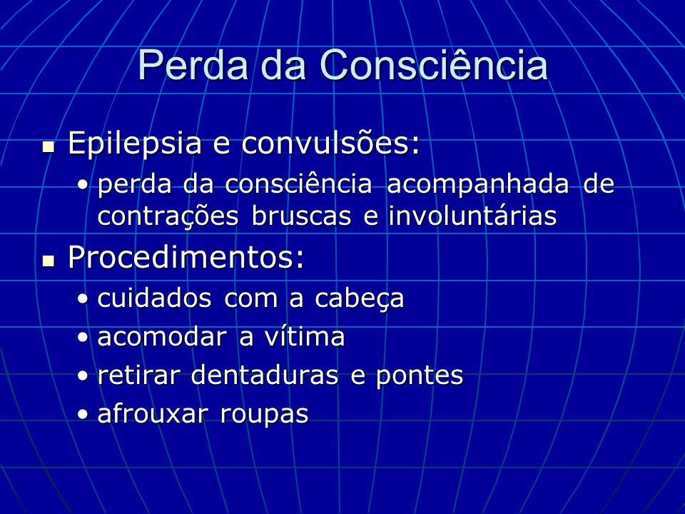 Perda da Consciência Epilepsia e convulsões: Procedimentos:
