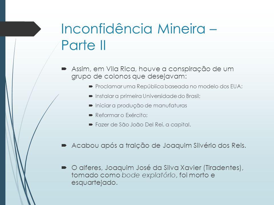 Inconfidência Mineira – Parte II