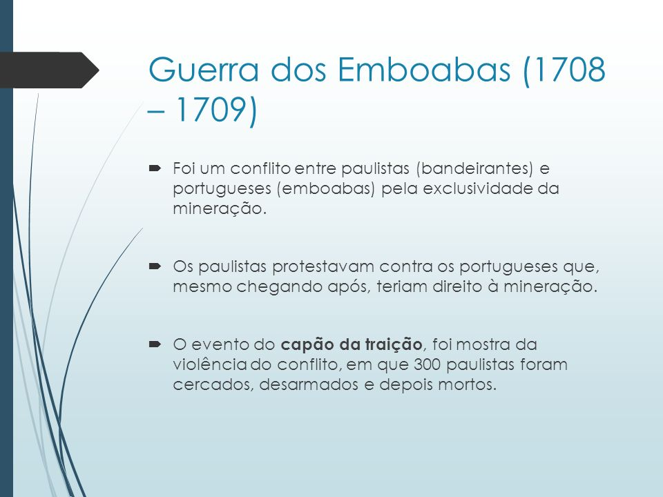 Guerra dos Emboabas (1708 – 1709)
