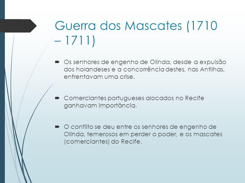 Guerra dos Mascates (1710 – 1711)