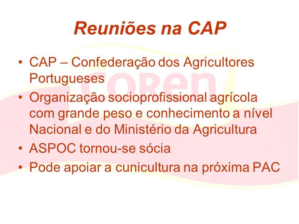 Reuniões na CAP CAP – Confederação dos Agricultores Portugueses