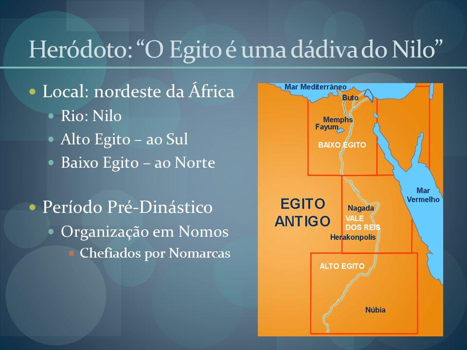 Heródoto: O Egito é uma dádiva do Nilo
