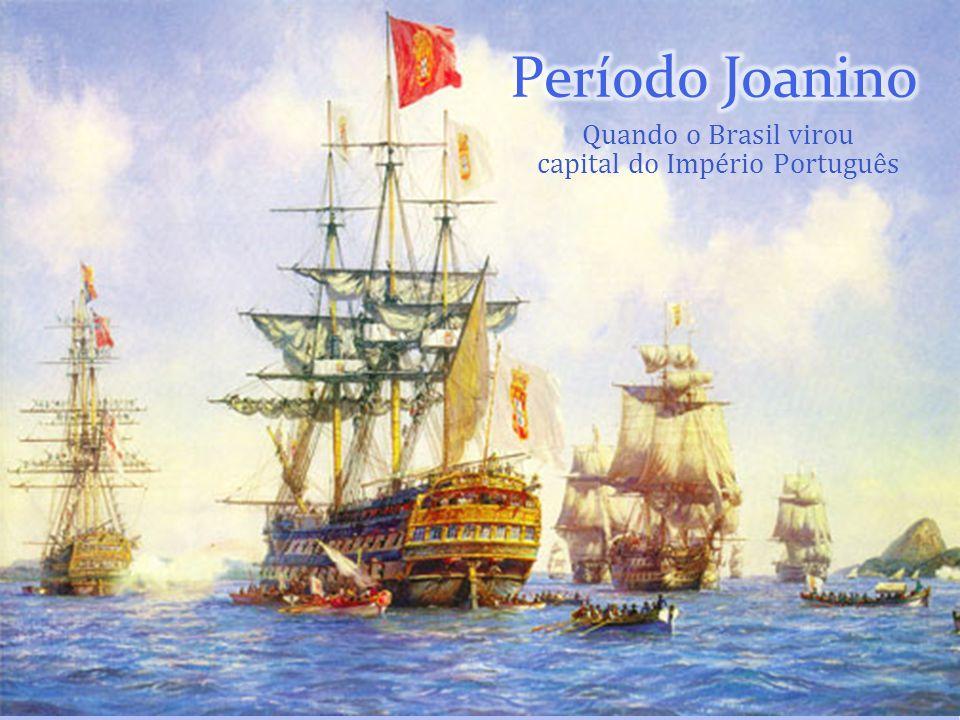 Quando o Brasil virou capital do Império Português