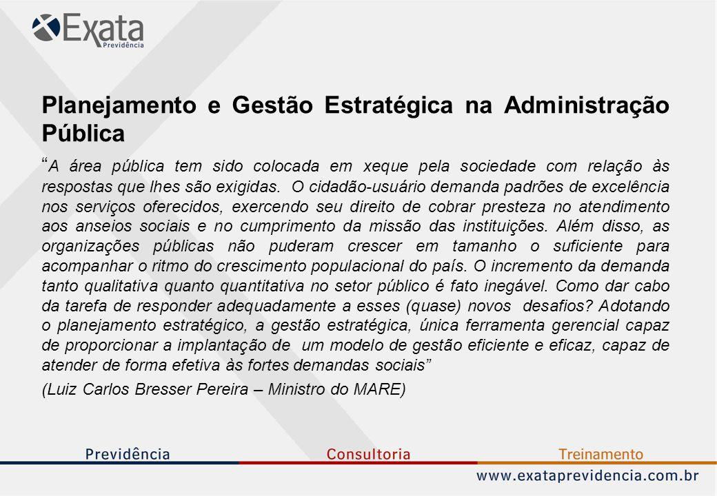 Planejamento e Gestão Estratégica na Administração Pública