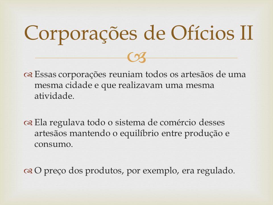 Corporações de Ofícios II