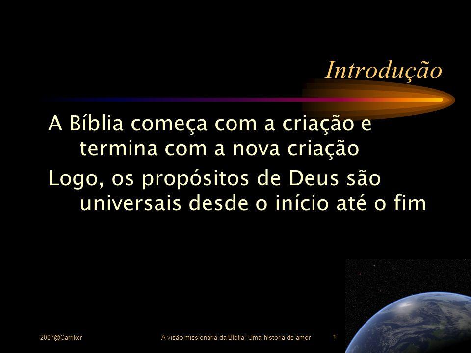 A visão missionária da Bíblia: Uma história de amor