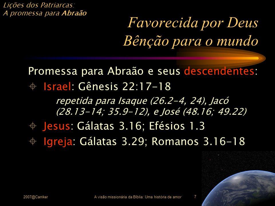 Favorecida por Deus Bênção para o mundo