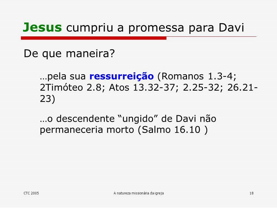 Jesus cumpriu a promessa para Davi