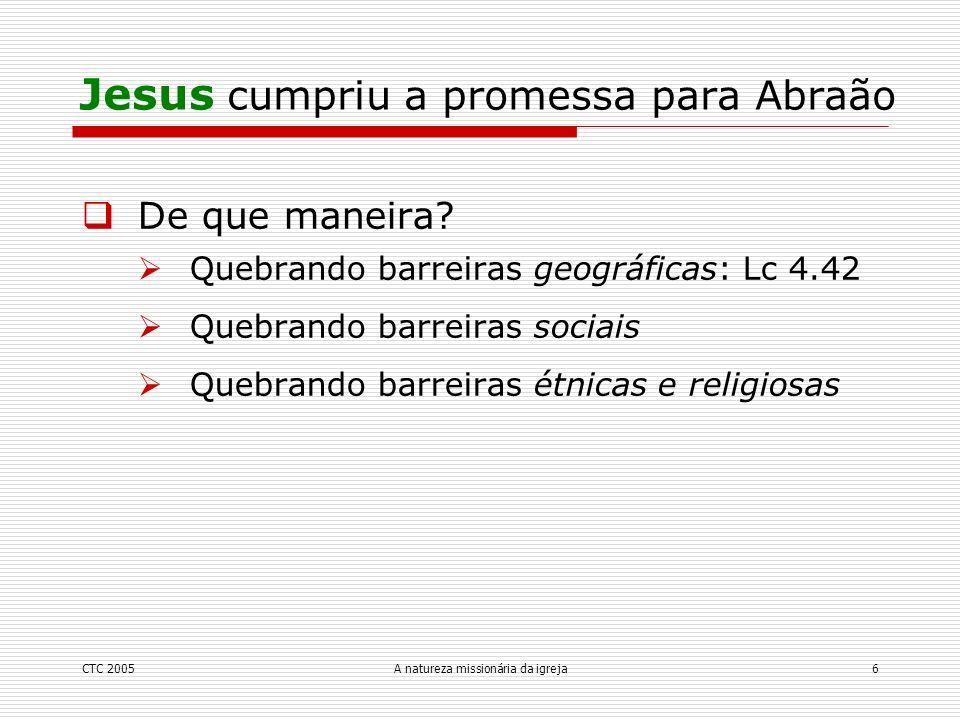 Jesus cumpriu a promessa para Abraão