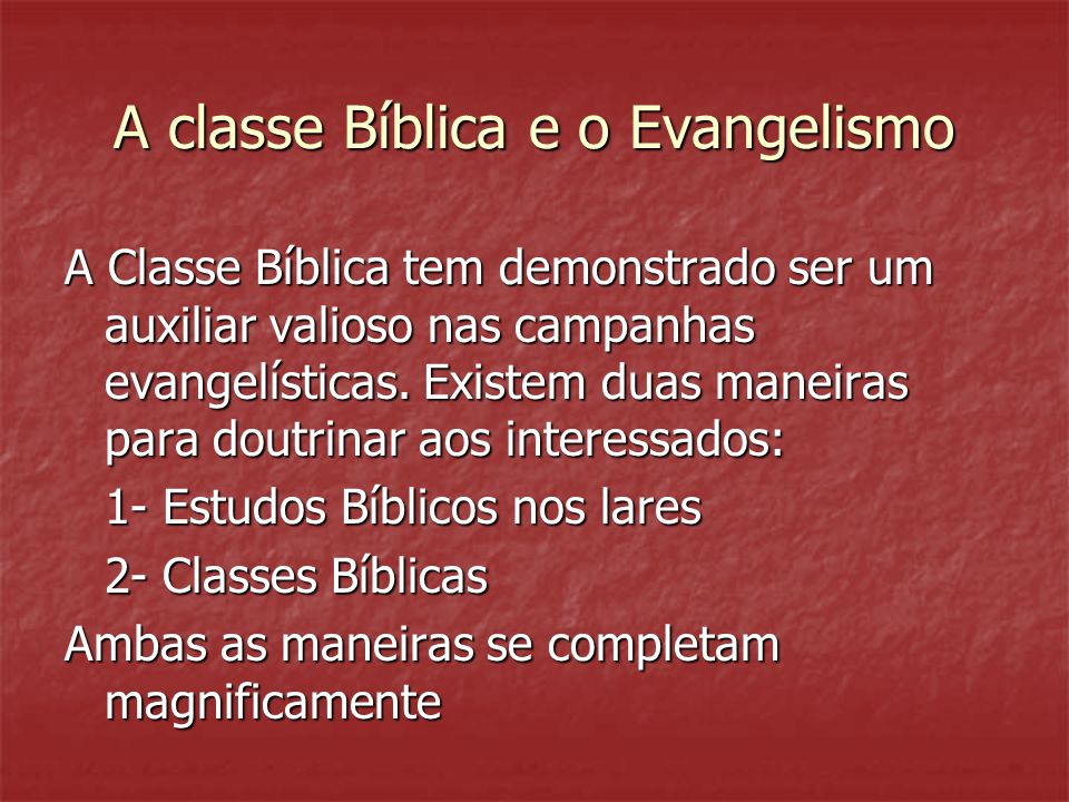A classe Bíblica e o Evangelismo