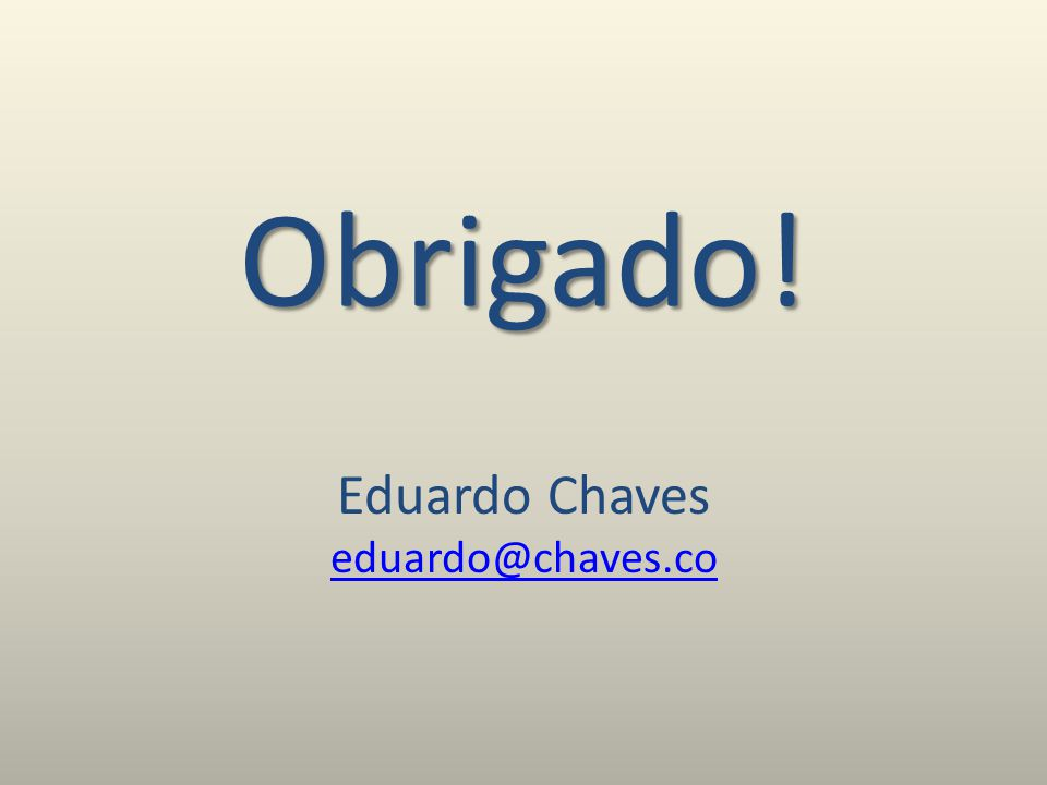 Eduardo Chaves eduardo@chaves.co