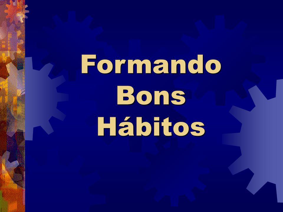 Formando Bons Hábitos