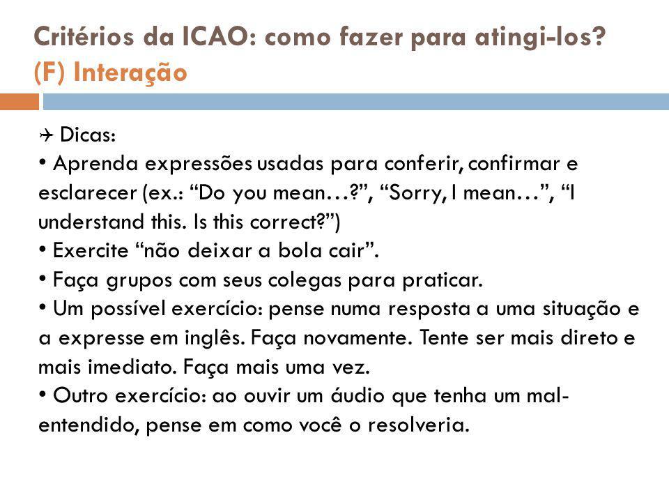 Critérios da ICAO: como fazer para atingi-los (F) Interação