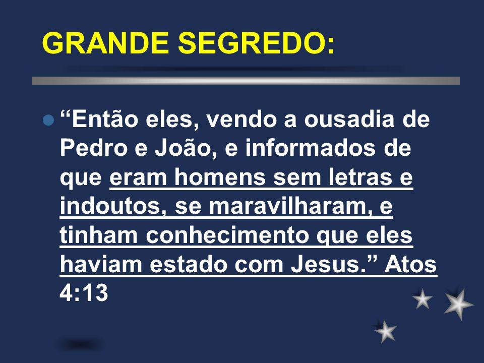GRANDE SEGREDO: