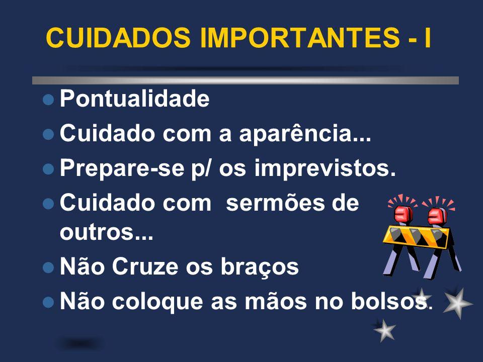 CUIDADOS IMPORTANTES - I