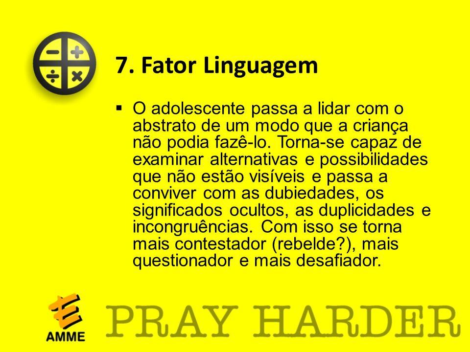 7. Fator Linguagem