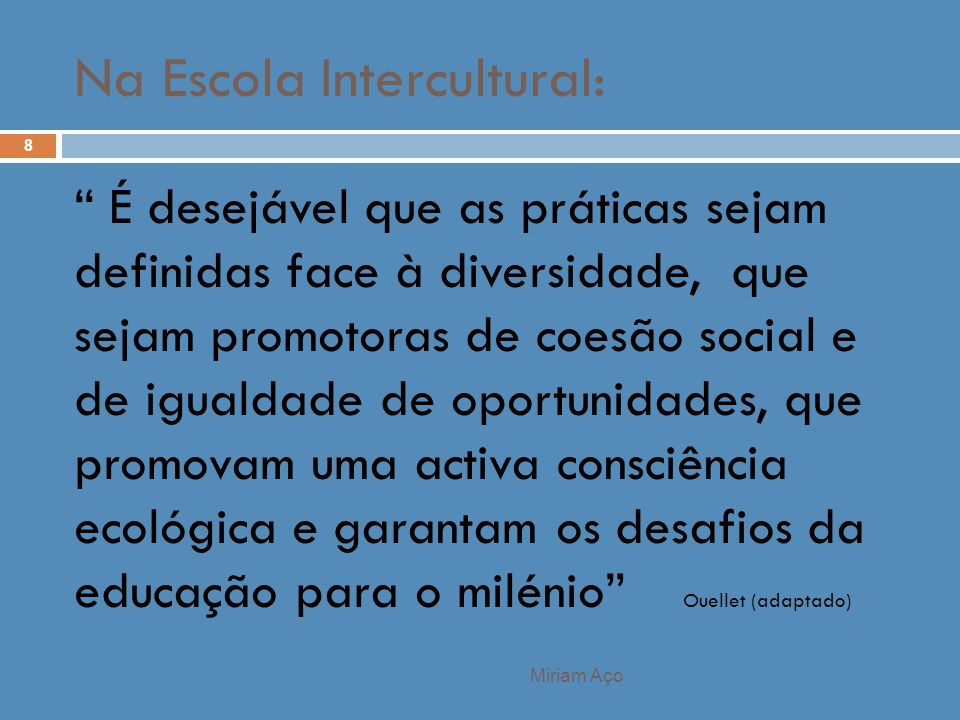 Na Escola Intercultural: