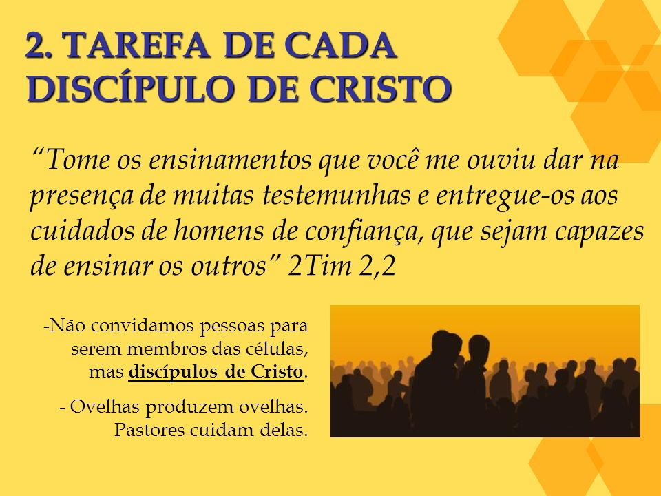 2. TAREFA DE CADA DISCÍPULO DE CRISTO
