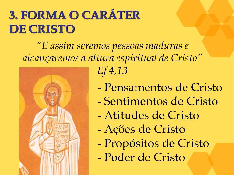 - Pensamentos de Cristo - Sentimentos de Cristo - Atitudes de Cristo