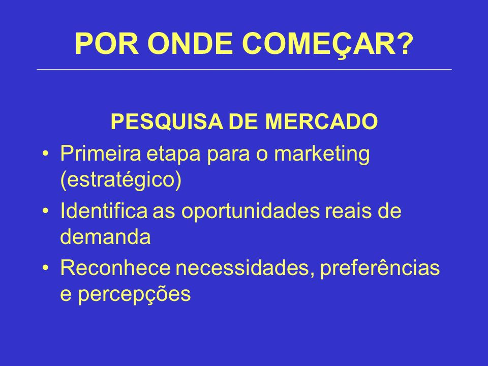 POR ONDE COMEÇAR PESQUISA DE MERCADO