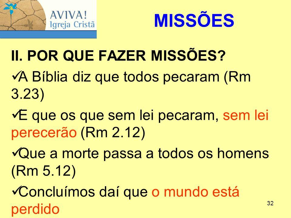 MISSÕES II. POR QUE FAZER MISSÕES