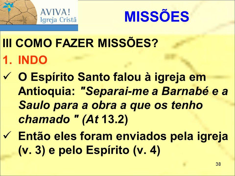 MISSÕES III COMO FAZER MISSÕES INDO