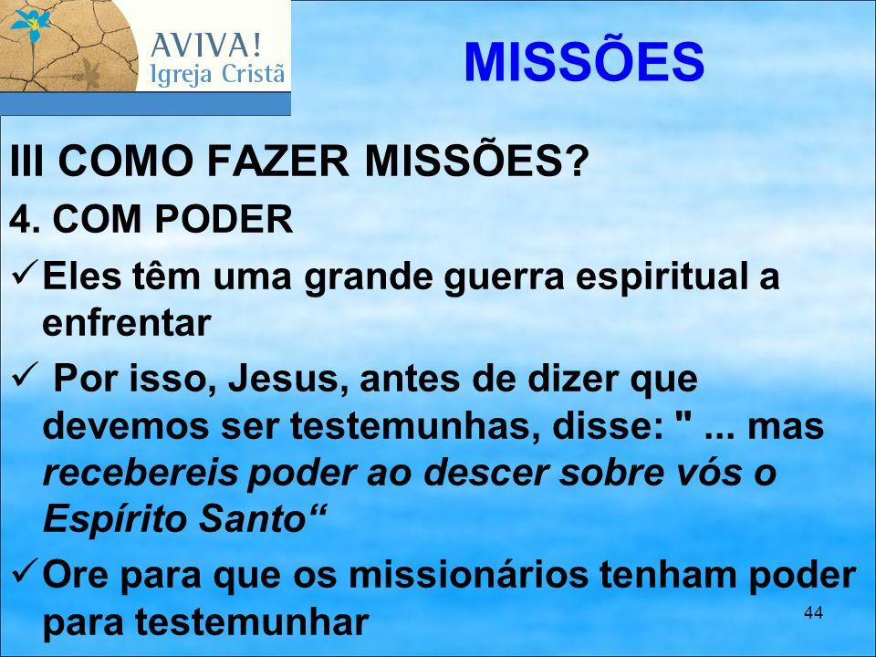 MISSÕES III COMO FAZER MISSÕES 4. COM PODER