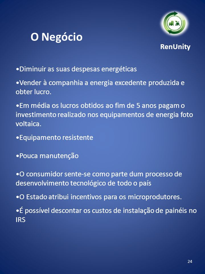 O Negócio RenUnity Diminuir as suas despesas energéticas